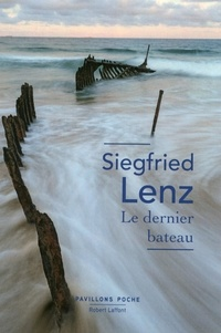 Siegfried Lenz et Odile Demange - Pavillons Poche  : Le Dernier bateau.