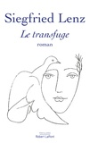 Siegfried Lenz - Le transfuge.