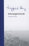 Siegfried Lenz - Schweigeminute.