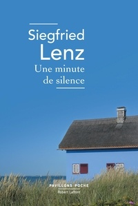 Siegfried Lenz - Une minute de silence.