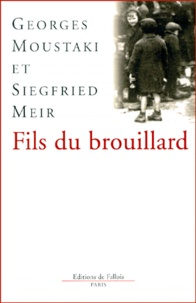 Siegfried Meir et Georges Moustaki - Fils du brouillard.
