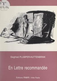 Siegfried Plümper-Hüttenbrink et Christian Lhopital - En lettre recommandée.
