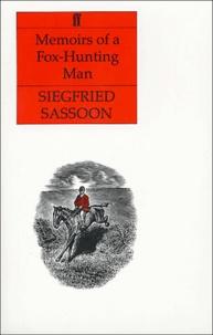 Siegfried Sassoon - Memoirs of a Fox-Hunting Man.