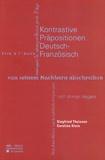 Siegfried Theissen et Caroline Klein - Kontrastive Präpositionen Deutsch-Französisch.