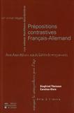 Siegfried Theissen et Caroline Klein - Prépositions contrastives français-allemand.
