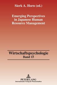 Sierk a. Horn - Emerging Perspectives in Japanese Human Resource Management.