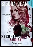 Sierra Dean - Secret McQueen - Tome 2, Secret sanglant.