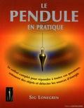 Sig Lonegren - Le pendule en pratique - Avec 1 pendule en laiton et sa chaîne et toutes les planches nécessaires (géographiques et astrologiques).