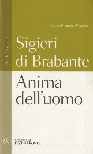 Sigeri Di Brabante - Anima dell'uomo.