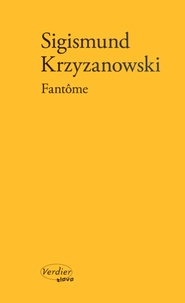 Sigismund Krzyzanowski - Fantôme.