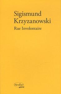 Sigismund Krzyzanowski - Rue Involontaire.