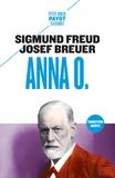 Sigmund Freud et Josef Breuer - Anna O..