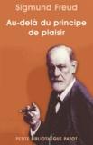Sigmund Freud et Sigmund Freud - Au-delà du principe de plaisir.