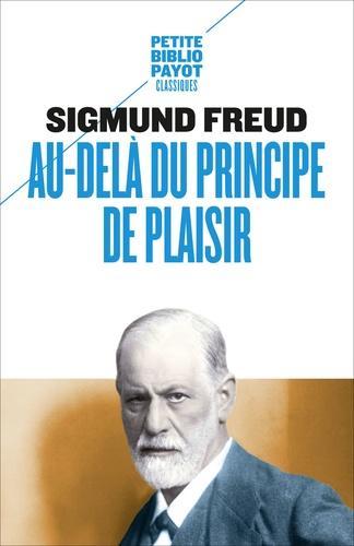 Sigmund Freud - Au-delà du principe de plaisir.