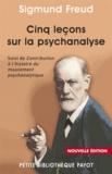 Sigmund Freud et Sigmund Freud - Cinq leçons sur la psychanalyse.