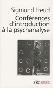 Sigmund Freud - Conférences d'introduction à la psychanalyse.