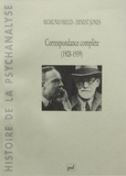 Sigmund Freud et Ernest Jones - Correspondance complète (1908-1939).
