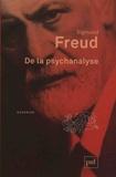Sigmund Freud - De la psychanalyse.