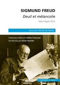 Sigmund Freud - Deuil et mélancolie - Texte intégral (1915).
