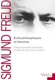 Sigmund Freud - Ecrits littéraires et philosophiques.