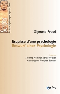 Sigmund Freud - Esquisse d'une psychologie.