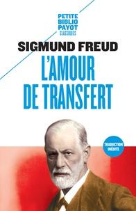 Lamour de transfert - Et autres textes sur le transfert et le contre-transfert.pdf