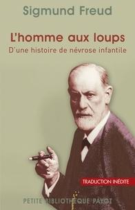 Sigmund Freud et Sigmund Freud - L'homme aux loups.