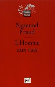 Sigmund Freud - L'homme aux rats - Remarques sur un cas de névrose de contrainte.