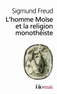 Lhomme Moïse et la religion monothéiste - Trois essais.pdf