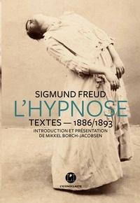 Sigmund Freud - L'Hypnose - Textes - 1886/1893.