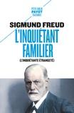 Sigmund Freud - L'inquiétant familier - Suivi de Le Marchand de sable.