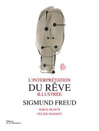 Sigmund Freud - L'interprétation du rêve illustrée.
