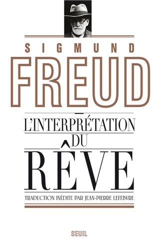 Sigmund Freud - L'interprétation du rêve.