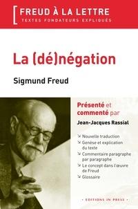 Sigmund Freud et Jean-Jacques Rassial - La (dé)négation.