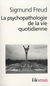 La psychopathologie de la vie quotidienne - (Sur loubli, le lapsus, le geste manqué, la superstition et lerreur).pdf