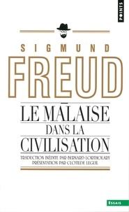 Sigmund Freud - Le Malaise dans la civilisation.