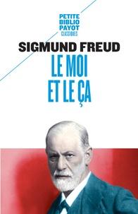 Sigmund Freud - Le moi et le ça.