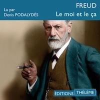 Sigmund Freud et Denis Podalydès - Le moi et le ça.