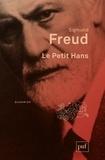 Sigmund Freud - Le Petit Hans - Analyse de la phobie d'un garçon de cinq ans.