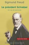 Sigmund Freud et Sigmund Freud - Le président Schreber.