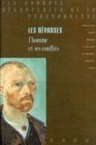 Sigmund Freud et  Deutsch - LES NEVROSES. - L'homme et ses conflits.