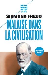 Sigmund Freud - Malaise dans la civilisation.