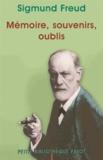 Sigmund Freud et Sigmund Freud - Mémoire souvenirs oubli.