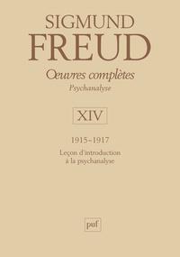 Ucareoutplacement.be Oeuvres complètes Psychanalyse - Volume 14, 1915-1917, Leçons d'introduction à la psychanalyse Image