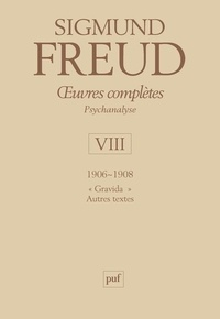 Rhonealpesinfo.fr Oeuvres complètes Psychanalyse - Volume 8, 1906-1908,
