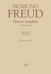 Oeuvres complètes Psychanalyse - Volume 21, Index général.pdf