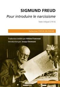 Sigmund Freud - Pour introduire le narcissisme - Texte intégral (1914).