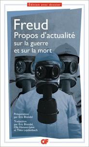 Sigmund Freud - Propos d'actualité sur la guerre et sur la mort.