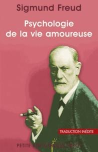Sigmund Freud et Sigmund Freud - Psychologie de la vie amoureuse.