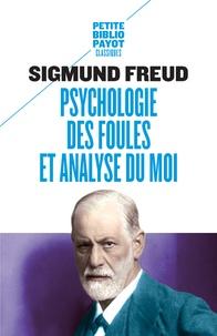 Psychologie des foules et analyse du moi - Suivi de Psychologie des foules (Gustave Le Bon).pdf